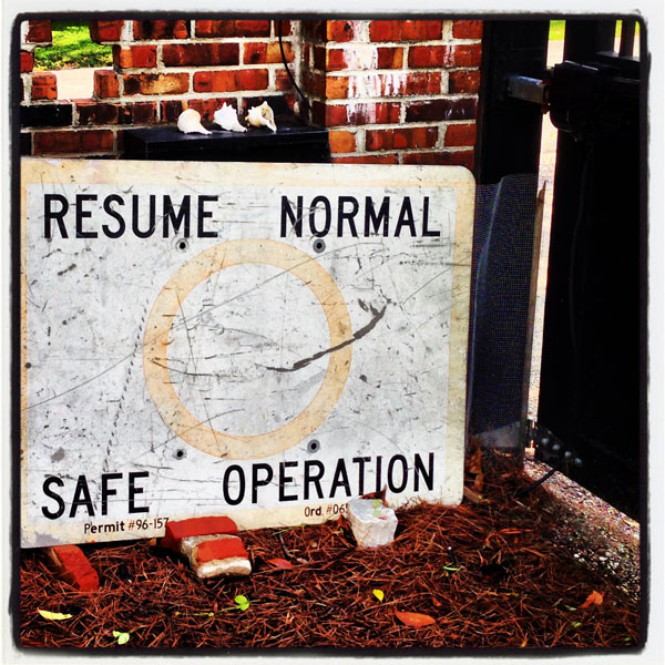 Resume Normal Operations Sign
